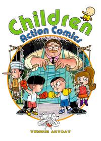 Children Action Comics【電子書籍】[ Twinkie Artcat ]