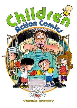 Children Action Comics【電子書籍】[ Twinkie Artcat ]