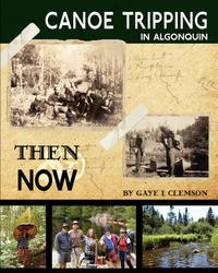 CanoeTrippinginAlgonquin-Then&Now
