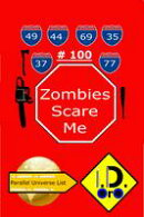 Zombies Scare Me 100 (Japanese Edition)