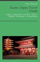 Kanto, Japan Travel Guide (including Tokyo)