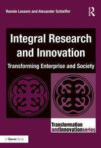 IntegralResearchandInnovationTransformingEnterpriseandSociety