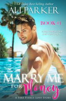 Marry Me For Money Book 1