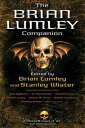 The Brian Lumley Companion【電子書籍】
