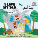 I Love My Dad (English Arabic Bilingual Children's Book)