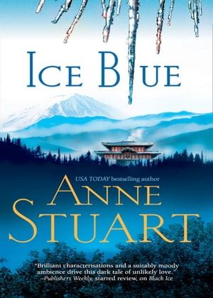 Ice Blue (The Ice Series, Book 3)【電子書籍】[ Anne Stuart ]