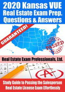 2020 Kansas VUE Real Estate Exam Prep Questions & Answers: Study Guide to Passing the Salesperson Real Estat…