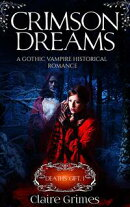 Crimson Dreams: Death's Gift, Book 1