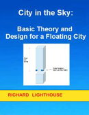 City in the Sky: Basic Theory and Design for a Floating City