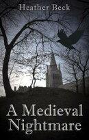 A Medieval Nightmare