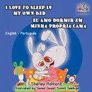 I Love to Sleep in My Own Bed Eu Amo Dormir em Minha Própria Cama (English Portuguese Bilingual Children's …