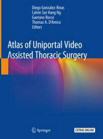 Atlas of Uniportal Video Assisted Thoracic Surgery【電子書籍】