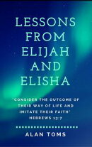 Lessons From Elijah and Elisha
