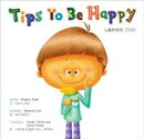 Tips To Be Happy しあわせの『コツ』