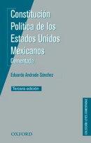 Constitución Política de los Estados Unidos Mexicanos. Comentada