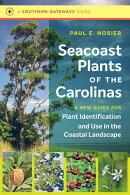 Seacoast Plants of the Carolinas
