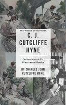 The Works Of Novelist C. J. Cutcliffe Hyne