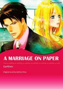 A MARRIAGE ON PAPER