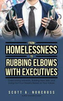 From Homelessness to Rubbing Elbows with Executives