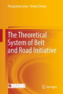 The Theoretical System of Belt and Road Initiative