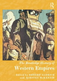 The Routledge History of Western Empires【電子書籍】