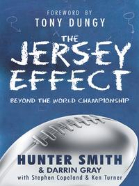 The Jersey Effect【電子書籍】[ Hunter Smith with Darrin Gray ]