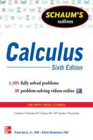 Schaum's Outline of Calculus, 6th Edition1,105 Solved Problems + 30 Videos【電子書籍】[ Frank Ayres Jr. ]