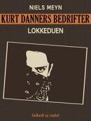 Kurt Danners bedrifter: Lokkeduen
