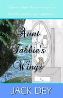 Aunt Tabbie's Wings