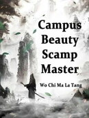 Campus Beauty, Scamp Master