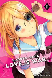Kaguya-sama: Love Is War, Vol. 11【電子書籍】[ Aka Akasaka ]