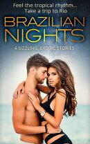 Brazilian Nights: Dante: Claiming His Secret Love-Child / Playing the Dutiful Wife / Doctor's Guide to Datin…