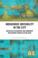 Indigenous Invisibility in the City
