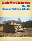 World War 2 In Review No. 28: German Fighting Vehicles