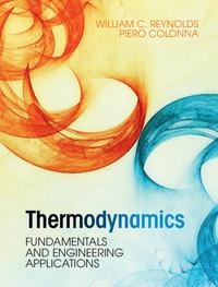 ThermodynamicsFundamentals and Engineering Applications【電子書籍】[ William C. Reynolds ]