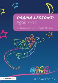 Drama Lessons: Ages 7-11【電子書籍】[ Judith Ackroyd ]