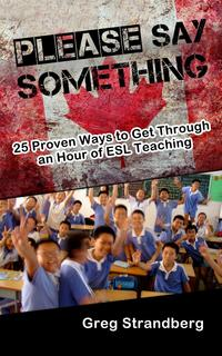 PleaseSaySomething!25ProvenWaystoGetThroughanHourofESLTeachingTeachingESL,#3