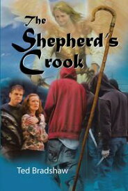 The Shepherd's Crook【電子書籍】[ Ted Bradshaw ]