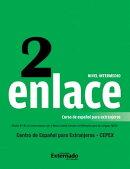 Enlace 2: Curso de español para extranjeros (Nivel Intermedio)