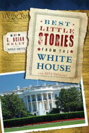 Best Little Stories from the White House