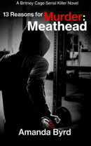 13 Reasons for Murder: Meathead