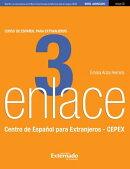 Enlace 3: Curso de español para extranjeros (Nivel Avanzado)