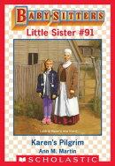 Karen's Pilgrim (Baby-Sitters Little Sister #91)