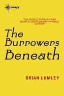 The Burrowers Beneath