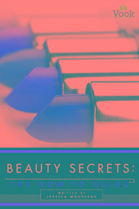 BeautySecrets:TheHow-ToGuide