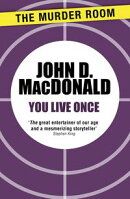 You Live Once