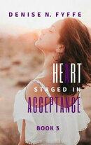 A Heart Staged in Acceptance