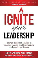 Ignite Your Leadership
