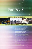 Post Work A Complete Guide - 2020 Edition