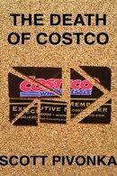 The Death of Costco